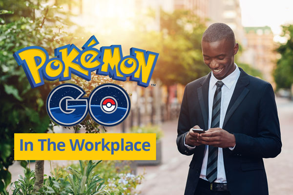 Pokémon Go In The Workplace - Fostering Engagement Or Turnover?